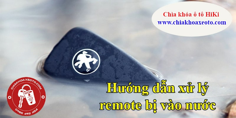 huong dan xu ly remote bi vao nuoc-chiakhoaxeoto.com